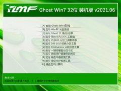 雨林木风Windows7 快速装机版32位 2021.06